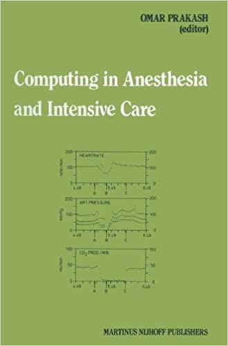Computing in Anesthesia and Intensive Care (Developments in Critical Care Medicine and Anaesthesiology)