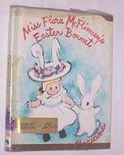 MISS FLORA MCFLIMSEY'S EASTER BONNET