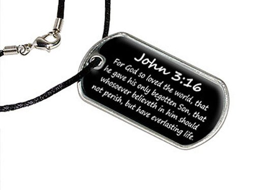John 3-16 - For God so loved the world, that he gave his only begotten Son, that whosoever believeth in him should not perish, but have everlasting life. - christian - bible - Military Dog Tag Black Cord Necklace