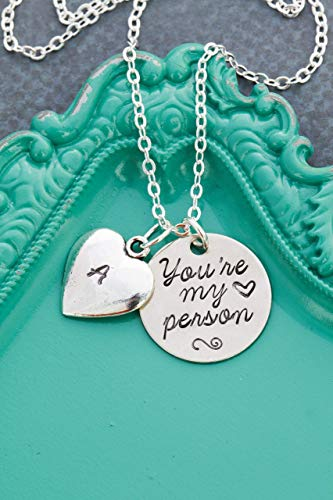 You're My Person Necklace - DII ABC - Greys Anatomy - Best Friend Friendship Gift - Handstamped Handmade - 3/4 Inch 19MM Silver Disc-Change Initial-Custom Chain Length-Fast 1 Day Production