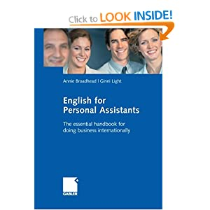 English for Personal Assistants: The essential handbook for doing business internationally Annie Broadhead