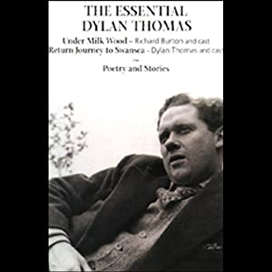 The Essential Dylan Thomas Audiobook