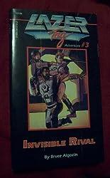 Invisible Rival (Lazer Tag Adventure No 3)