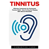 Tinnitus  Effective Treatments For Permanent Tinnitus Relief - How To Stop Ear Ringing With Natural Remedies!  If you want to learn to cure your persistent tinnitus without typical medical treatments, drugs or surgery, and without having to deal with...