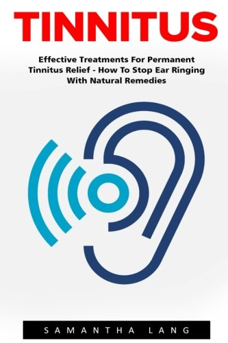 Tinnitus Effective Treatments Permanent Remedies product image