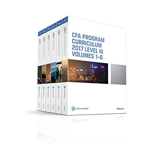 CFA Program Curriculum 2017 Level III, Volumes 1-6 (CFA Curriculum 2017)