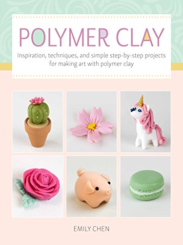 Art Makers: Polymer Clay for Beginners: Inspiration, techniques, and simple step-by-step projects for making art with polymer (Sculpey Book)