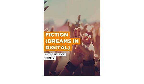 Orgy dreams in digital