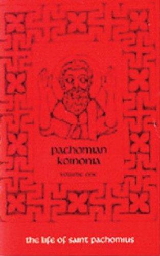 001: Pachomian Koinonia: The Life of Saint - Armands Saint