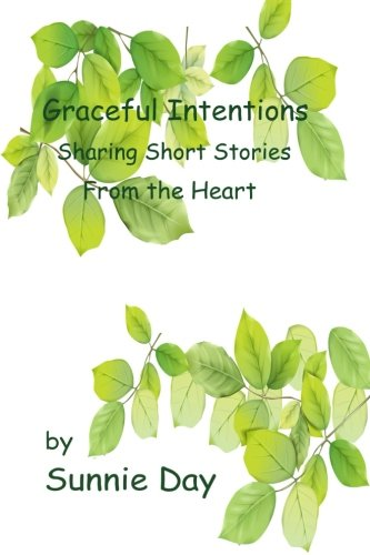 Graceful Intentions: Sharing Short Stories From the ()