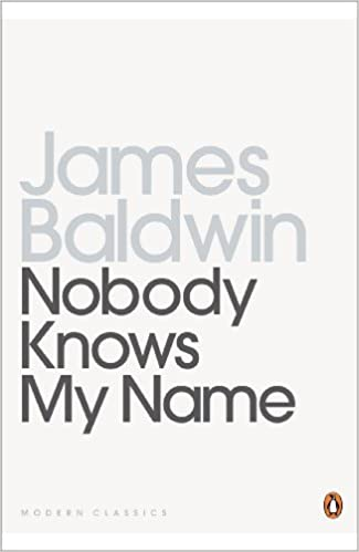 Essay Discrimination Nobody Knows My Name More Notes Of A Native Son Penguin Modern Classics  Amazoncouk James Baldwin  Books Essay On Democracy Is The Best Form Of Government also How To Write An Effective Persuasive Essay Nobody Knows My Name More Notes Of A Native Son Penguin Modern  Background Essay