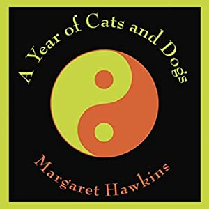 A Year of Cats and Dogs Audiobook