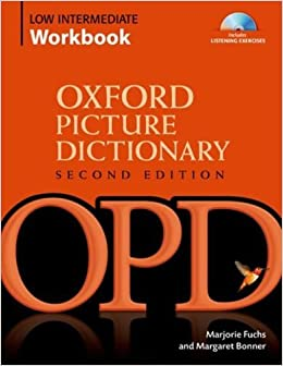 Book Oxford Picture Dictionary Low Intermediate Workbook: Vocabulary reinforcement Activity Book with Audio CDs (Oxford Picture Dictionary 2E) by Marjorie Fuchs (2008-09-11)