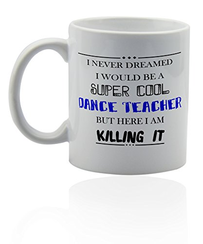 Dance teacher mug for coffee or tea 11 oz. Funny gag joke gift cup. Thank you appreciation gifts. by Wonderful Mugs (Image #2)
