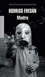 Mantra (Literatura Mondadori / Mondadori Literature) (Spanish Edition)