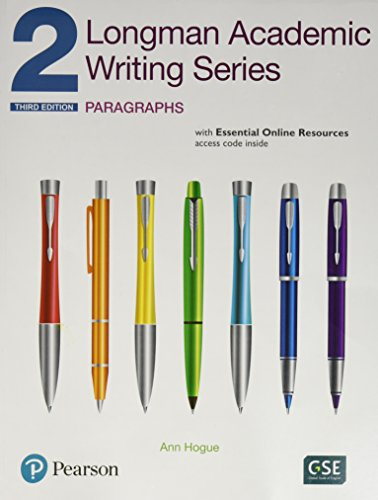 Longman Academic Writing Series 2: Paragraphs, with Essential Online Resources (3rd Edition)