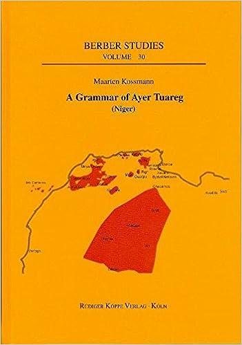 Gratis mp3 bog download A Grammar of Ayer Tuareg (Niger) (Berber Studies) PDF CHM ePub 3896459309