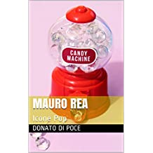 Mauro Rea : Icone Pop  (Italian Edition)