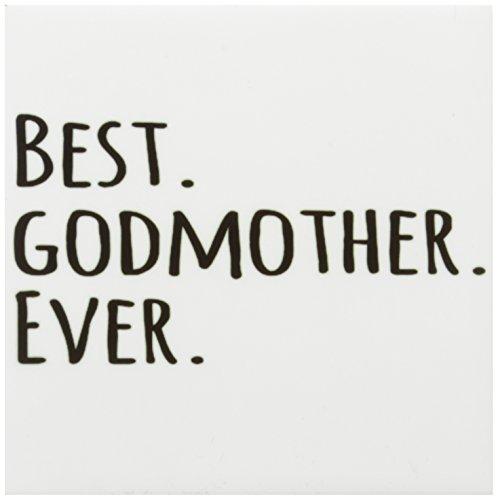 3dRose cst_151526_3 Best Godmother Ever-Gifts for God Mot...