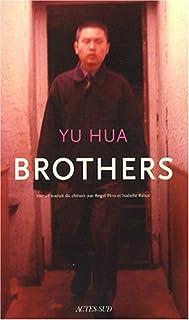 Brothers, Yu, Hua