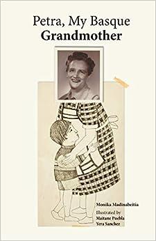 Petra, My Basque Grandmother