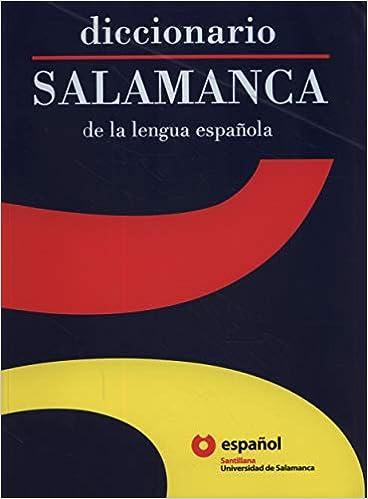 DICCIONARIO SALAMANCA DE LA LENGUA ESPAÑOLA ED06 Dictionary ...