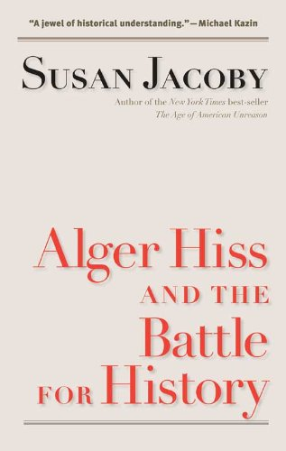 Alger Hiss and the Battle for History (Icons of America)