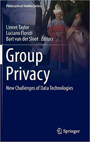 Group Privacy: New Challenges of Data Technologies (Philosophical Studies Series)