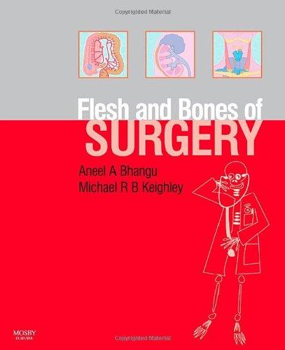 The Flesh and Bones of Surgery (Flesh & Bones)