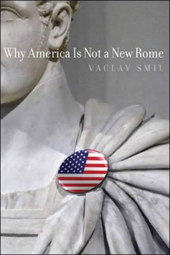 Why America Is Not a New Rome (MIT Press) [Vaclav Smil] (Tapa Blanda)