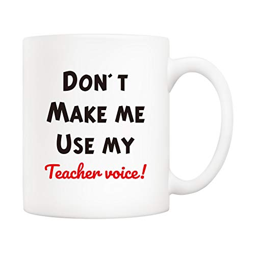 (5Aup Christmas Gifts Funny Teachers Day Coffee Mug for Teacher, Don't Make Me Use My Teacher Voice Novelty Ceramic Cups 11Oz, Unique Birthday and Holiday Gifts)