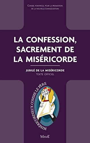 la-confession-sacrement-de-la-misericorde-documents-deglise-french-edition
