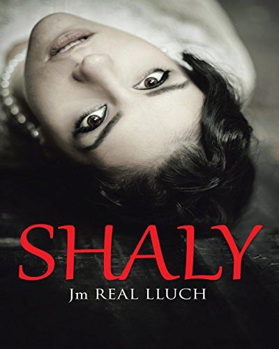 Descargar Libro Shaly Jm  Real  Lluch