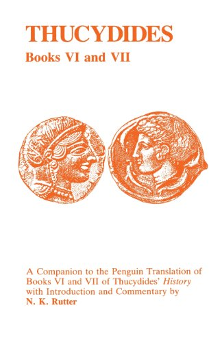 Thucydides: History of the Peloponnesian War Books VI and VII: A Companion to the Penguin Translation (Classical Studies