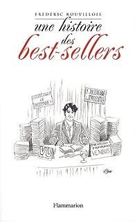 Une histoire des best-sellers par Frédéric Rouvillois