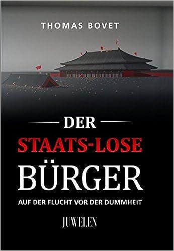 "LIBERALER FASCHISMUS"" (II)   Der Staats-lose Bürger"