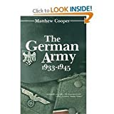 The German Army Nineteen Thirty-Three to Forty-Five, Matthew Cooper, 0812824687