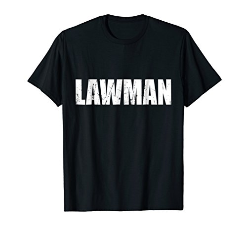 Lawman Shirt (Lawman T Shirt Halloween Costume Funny Cute Distressed)