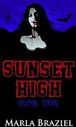 Blood Lust (Sunset High, Serial 5)