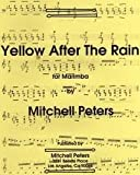 Yellow After The Rain for Marimba