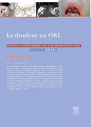 la douleur en orl rapport 2014 de la societe francaise dorl et de chirurgie cervico faciale