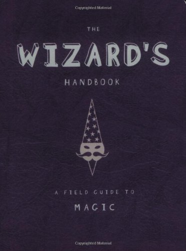 The Wizard's Handbook (Field Guides to Paranormal)