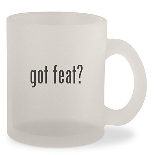 got feat? - Frosted 10oz Glass Coffee Cup Mug (Down Little Your On Way Feat)