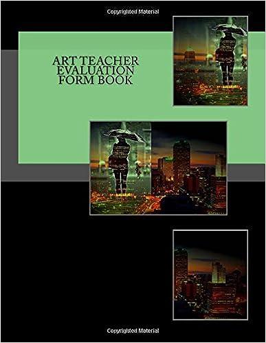 Art Teacher Evaluation Form Book: 50 Forms (100 pages)