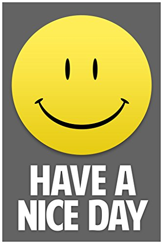 Have A Nice Day Smiley Face Inspirational Motivational Grey Poster (Smiley Face Posters)