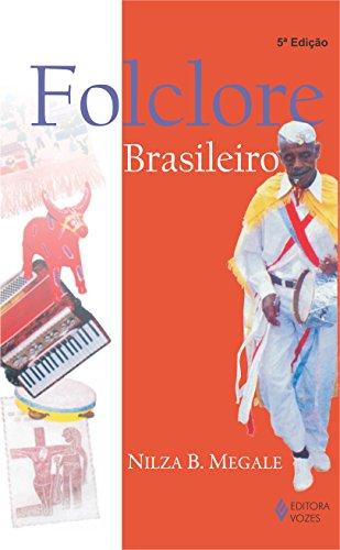 Folclore brasileiro (Portuguese Edition) - Megale, Nilza Botelho