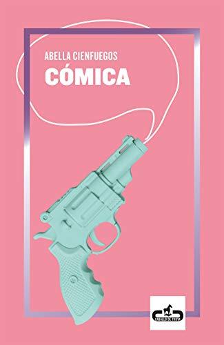 Cómica por Abella Cienfuegos