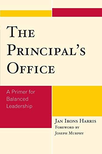 The Principal's Office: A Primer for Balanced Leadership