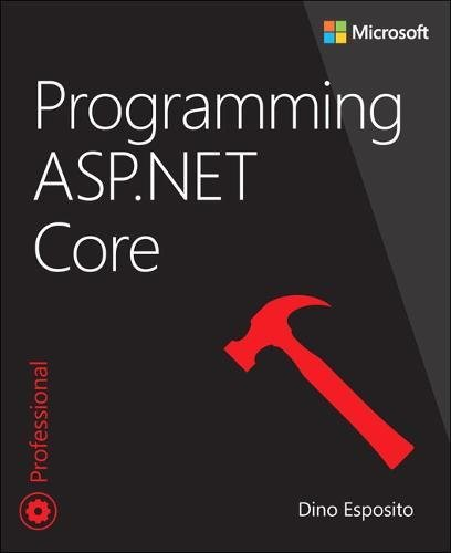 Programming ASP.NET Core (Developer Reference)