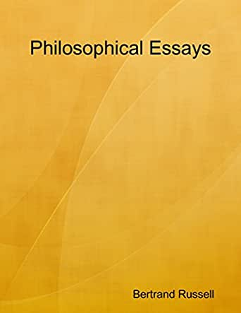 Racism And Discrimination Essay Philosophical Essays Kindle Edition An Essay On Man also Describing Myself Essay Amazoncom Philosophical Essays Ebook Bertrand Russell Kindle Store Sample Personal Essay College